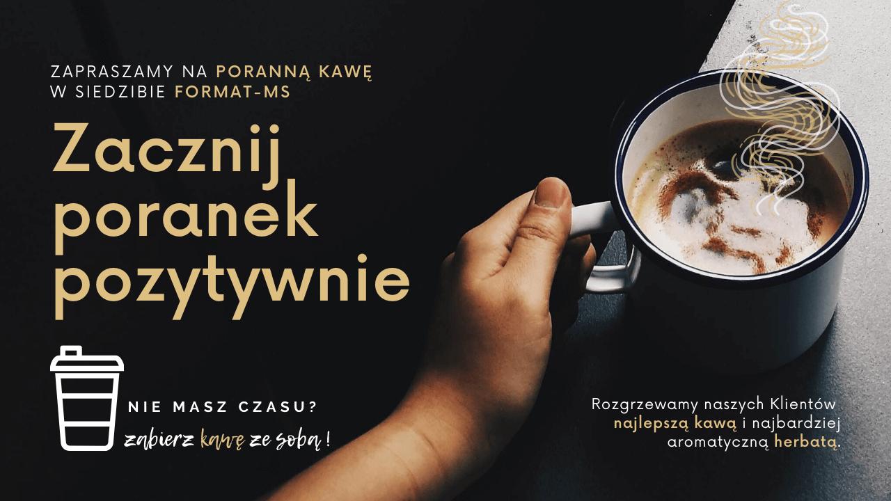 Format-MS zacznij dzień od dobrej kawy