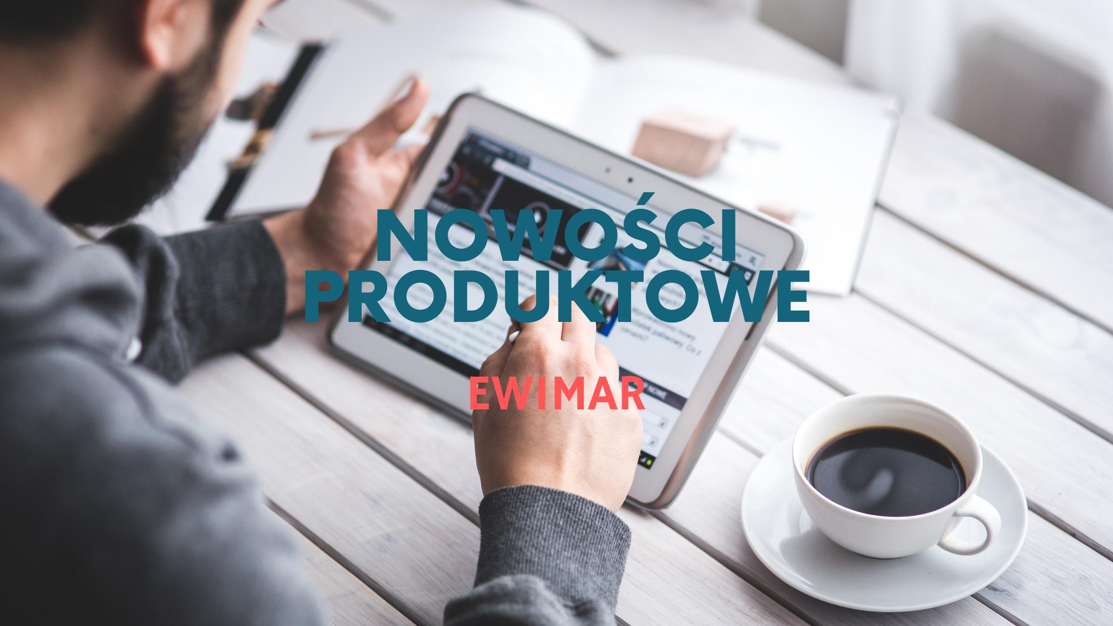 Nowości produktowe - ewimar - header