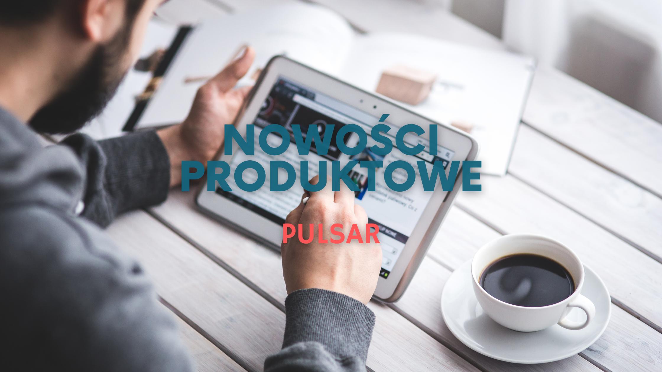 Format-ms_pulsar nowości produktowe