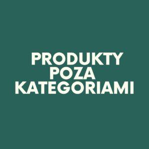 Produkty poza kategoriami